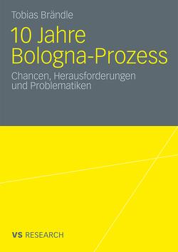 10 Jahre Bologna Prozess von Brändle,  Tobias
