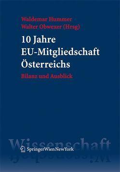 10 Jahre EU-Mitgliedschaft Österreichs von Hummer,  Waldemar, Obwexer,  Walter