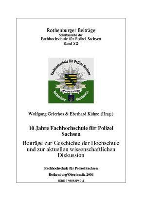 10 Jahre Fachhochschule für Polizei Sachsen von Geierhos,  Wolfgang, Kühne,  Eberhard