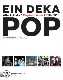 10 Jahre Popfest Wien von Obkircher,  Florian, Rotifer,  Robert, Seidler,  Katharina, Stöger,  Gerhard