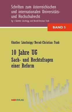 10 Jahre UG von Funk,  Bernd-Christian, Löschnigg,  Günther