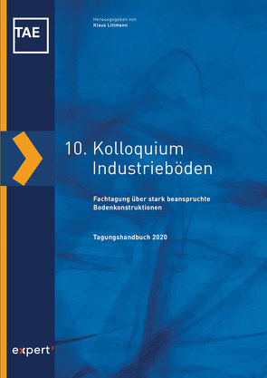 10. Kolloquium Industrieböden von Littmann,  Klaus