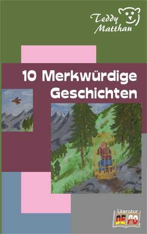 10 Merkwürdige Geschichten von Matthau,  Teddy