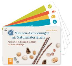 10-Minuten-Aktivierungen mit Naturmaterialien von Weitzer,  Katrin