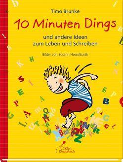 10 Minuten Dings von Brunke,  Timo, Hesselbarth,  Susann