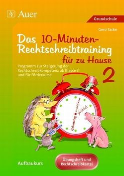 10-Minuten-Rechtschreibtraining für zu Hause von Tacke,  Gero