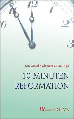 10 Minuten Reformation von Giesel,  Uta, Kilian,  Clemens