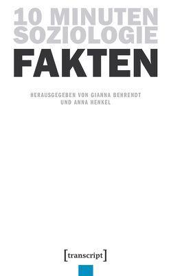 10 Minuten Soziologie: Fakten von Behrendt,  Gianna, Henkel,  Anna