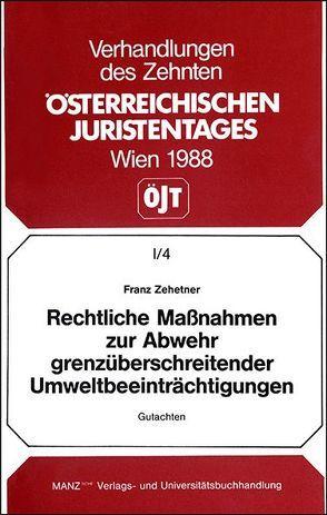 Rechl.Maßnahmen zur Abwehr grenzüberschreitender Umwelt- beeinträchtigungen von Zehetner,  Franz