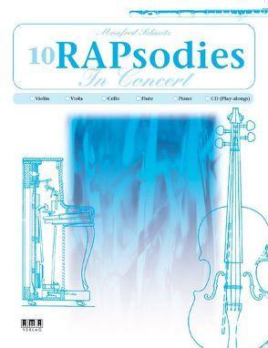 10 RAPsodies In Concert von Schmitz,  Manfred
