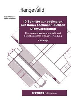 10 Schritte zur optimalen, auf Dauer technisch dichten Dichtverbindung von Lannewehr,  Gerd, Thomsen,  Peter