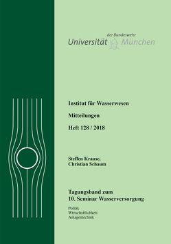 10. Seminar Wasserversorgung von Krause,  Steffen, Schaum,  Christian