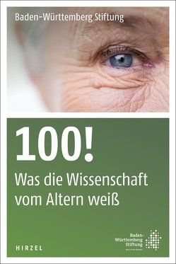 100! von Baden-Württemberg Stiftung gGmbH