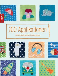 100 Applikationen von Fleischmann,  Sabrina, Nixdorf,  Heike