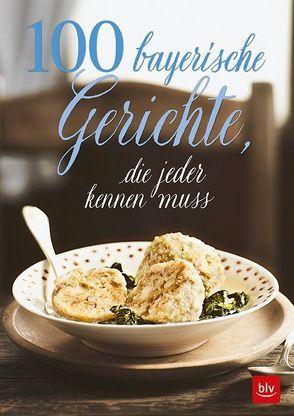 100 bayrische Gerichte, von Paxmann,  Christine