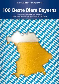 100 Beste Biere Bayerns von Lenssen,  Tommy, Schieder,  Harald