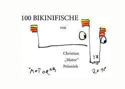 100 BIKINIFISCHE von Polansek,  Christian