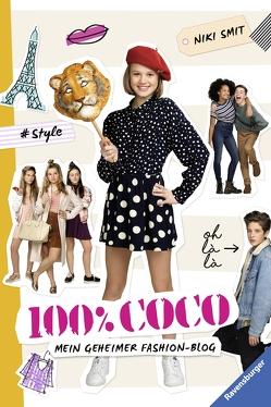 100% Coco. Mein geheimer Fashion-Blog von Kiefer,  Verena, Smit,  Niki
