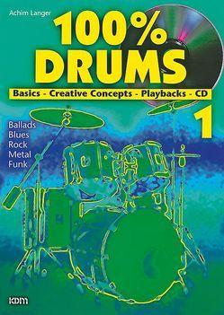 100% Drums / 100% Drums Band 1 von Langer,  Achim