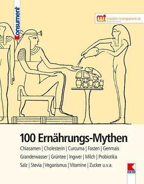 100 Ernährungs-Mythen von Verein für Konsumenteninformation