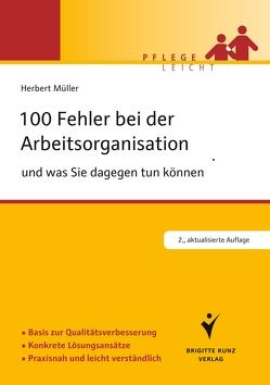 100 Fehler bei der Arbeitsorganisation und was Sie dagegen tun können von Mueller,  Herbert