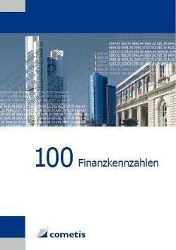 100 Finanzkennzahlen von Deter,  Henryk, Diegelmann,  Michael, Schömig,  Peter N., Wiehle,  Ulrich