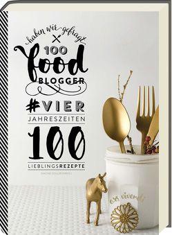 100 Foodblogger haben wir gefragt von Goller,  Simone