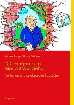 100 Fragen zum Gerichtsvollzieher von Runge,  Andrea
