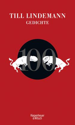 100 Gedichte von Gorkow,  Alexander, Lindemann,  Till, Matthies,  Matthias