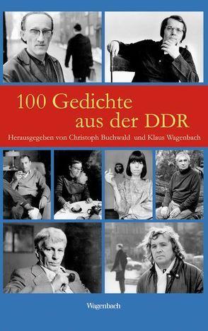 100 Gedichte aus der DDR von Buchwald,  Christoph, Wagenbach,  Klaus