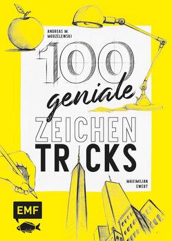 100 geniale Zeichentricks von Ewert,  Maximilian, Modzelewski,  Andreas M.
