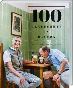 100 Genussorte in Bayern von Das Bayerische Staatsministerium für Ernährung,  Landwirtschaft und Forsten, essen & trinken