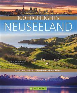 100 Highlights Neuseeland von Frank,  Thomas Sebastian, Stankiewicz,  Thomas