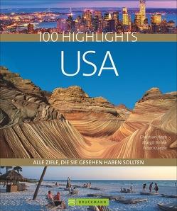 100 Highlights USA von Brinke,  Margit, Heeb,  Christian, Kränzle,  Peter