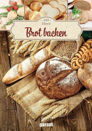 100 Ideen Brot backen
