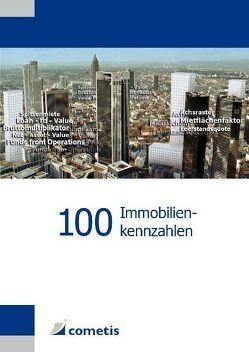 100 Immobilienkennzahlen von Schultheiß,  Tobias