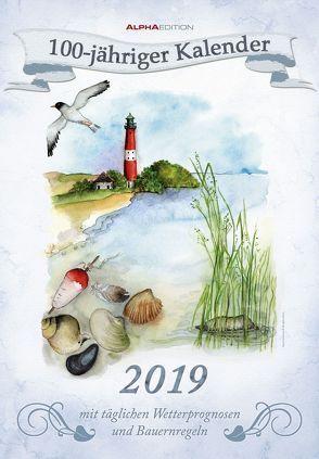 100-jähriger Kalender 2019 – Bildkalender von ALPHA EDITION