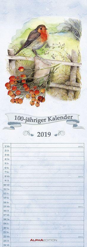 100-jähriger Kalender 2019 – Streifenkalender von ALPHA EDITION