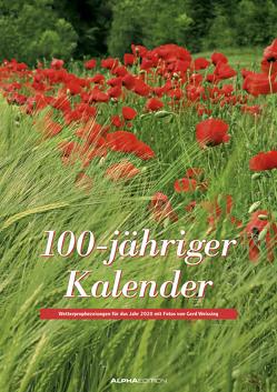 100-jähriger Kalender 2020 – Bildkalender A3 (30 x 42) – mit Wetterprognosen und Bauernregeln – Wandkalender von ALPHA EDITION