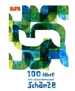100 Jahre Freie Künstlergemeinschaft Schanze