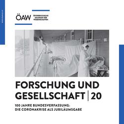 100 Jahre Bundesverfassung: Die Coronakrise als Jubiläumsausgabe von Österreichische,  Akademie der Wissenschaften
