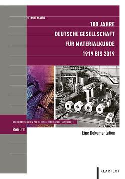 100 Jahre Deutsche Gesellschaft für Materialkunde von Maier,  Helmut