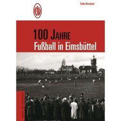 100 Jahre Fussball in Eimsbüttel von Havekost,  Folke