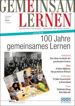 100 Jahre gemeinsames Lernen