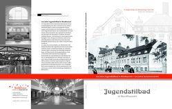 100 Jahre Jugendstilbad in Nordhausen von Grönke,  H Jürgen, Krug,  Eberhard, Pohl,  Peter