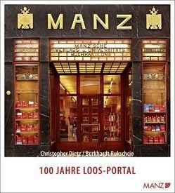 100 Jahre Loos-Portal der Buchhandlung Manz von Dietz,  Christopher, Rukschcio,  Burkhardt