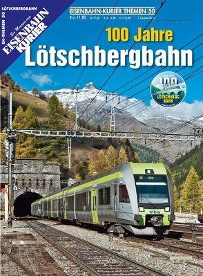 100 Jahre Lötschbergbahn