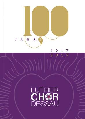 100 Jahre Lutherchor Dessau