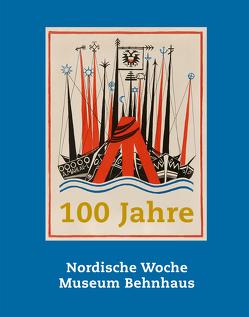 100 Jahre Nordische Woche, 100 Jahre Museum Behnhaus von Bastek,  Alexander