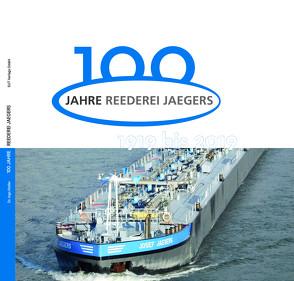 100 Jahre Reederei Jaegers von Dr. Steller,  Ingo